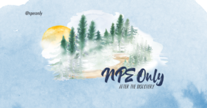 NPE Only: After the Discovery
